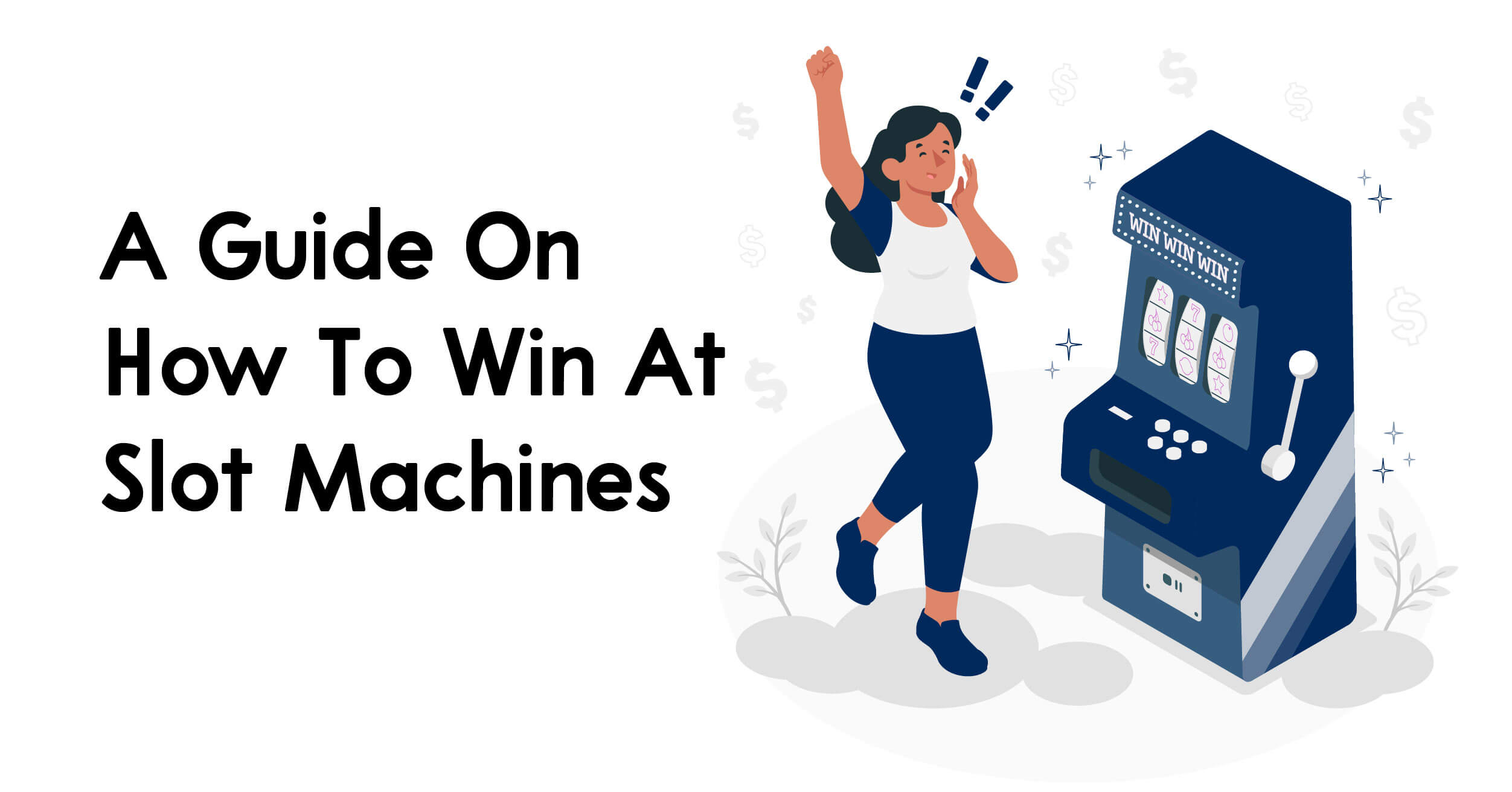 A Guide On How To Win At Slot Machines