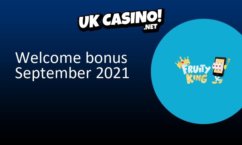Latest Fruity King Casino bonus for UK players, 10 bonus spins