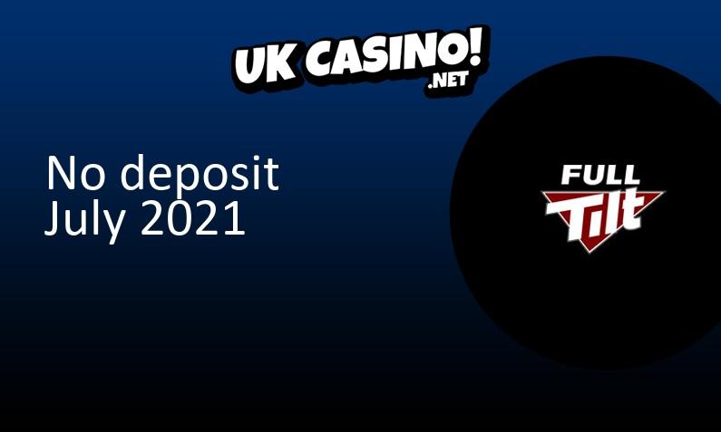 Latest no deposit bonus from Full Tilt July 2021