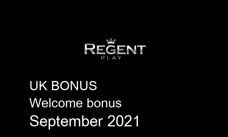 Latest Regent UK bonus spins September 2021, 100 bonus spins