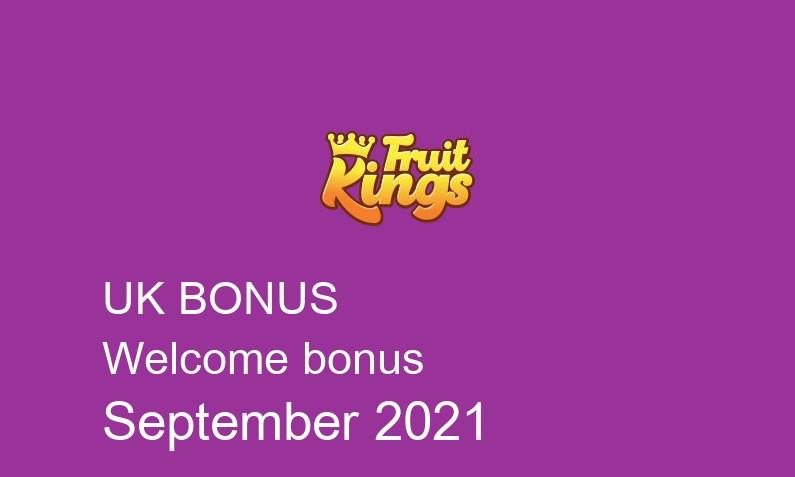 Latest UK bonus spins from Fruit Kings September 2021, 100 bonus spins